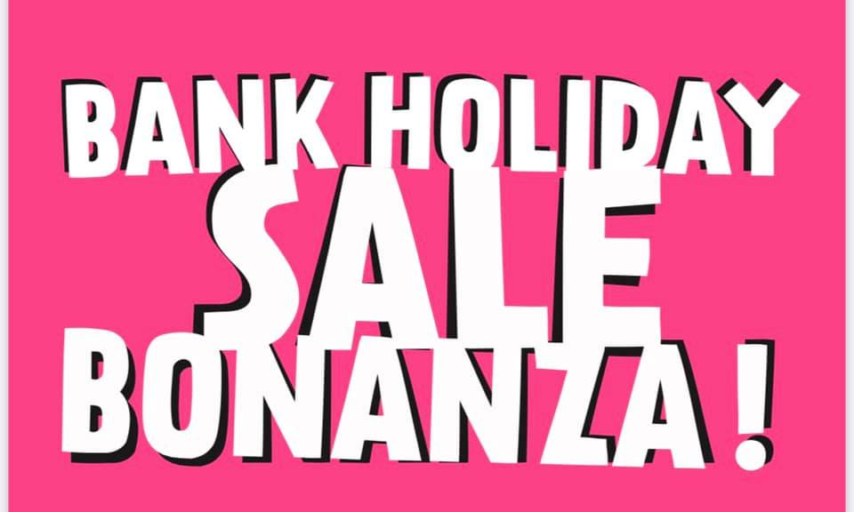 Bank Holiday Bonanza!